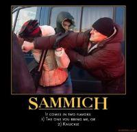 wheres-my-sammich-sammich-knuckle-demotivational-poster-1289068499.jpg